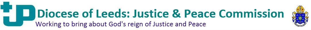 Diocese of Leeds: Justice and Peace Commission